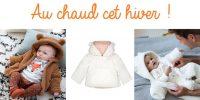 {Shopping} 9 tenues trop choupi pour tenir bébé au chaud cet hiver